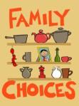Family Choices